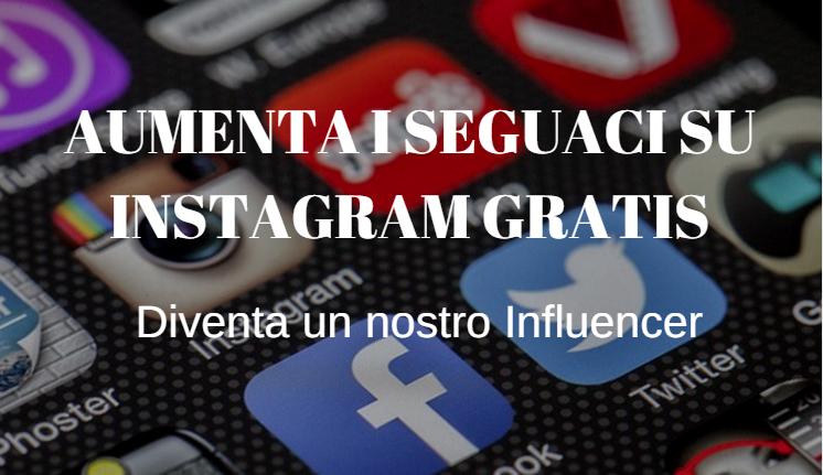 aumentare seguaci Instagram gratis