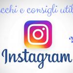 aumentare follower Instagram trucchi