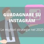 Guadagnare su Instagram