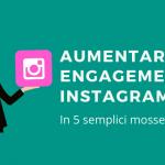 aumentare engagement Instagram